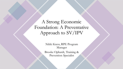 A Strong Economic Foundation: A Preventative Approach to SV/IPV