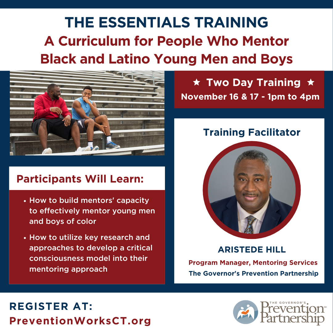 The Essentials Training: A Curriculum for People Who Mentor Black and Latino Young Men and Boys