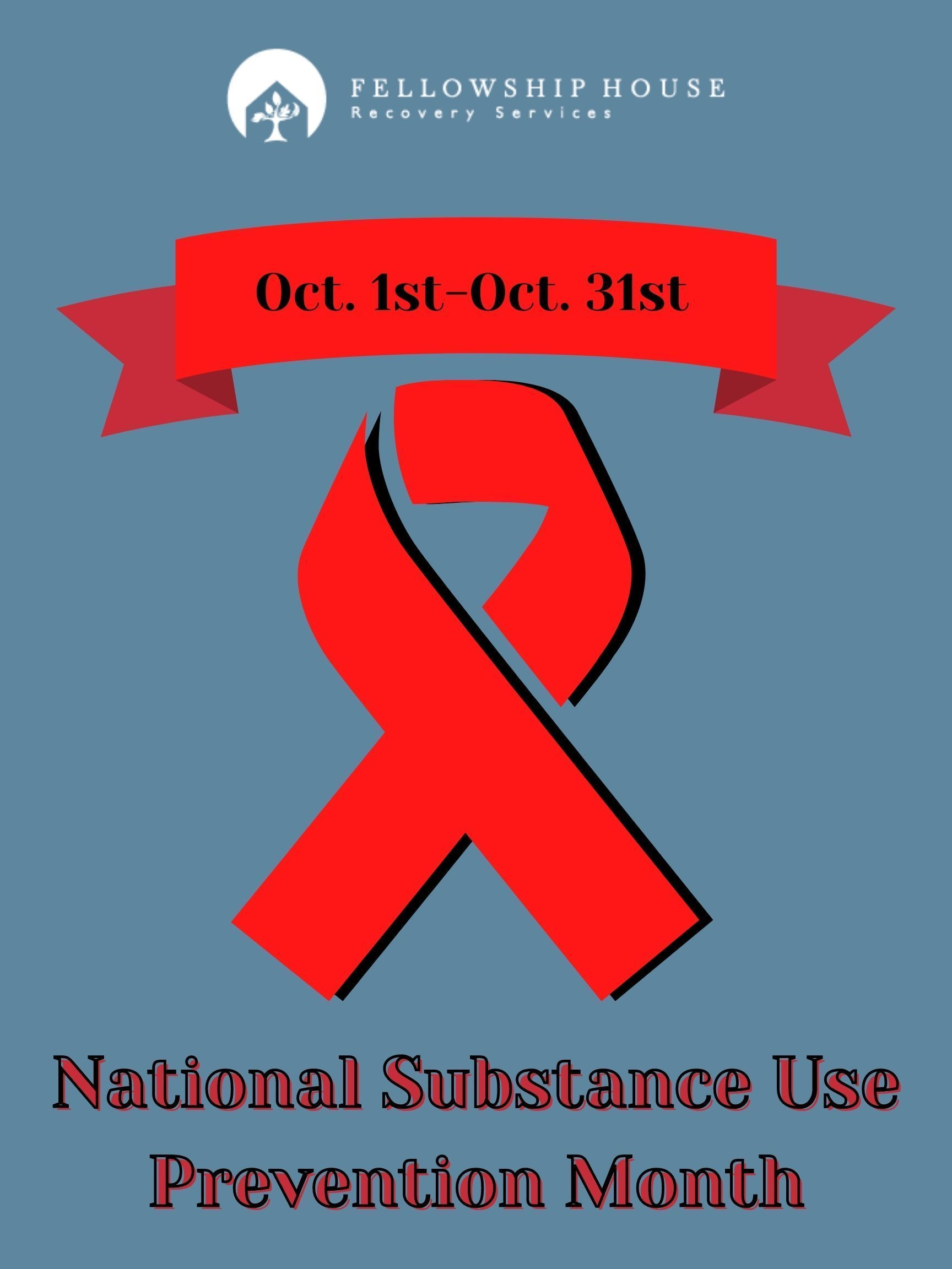 Substance Use Prevention Month