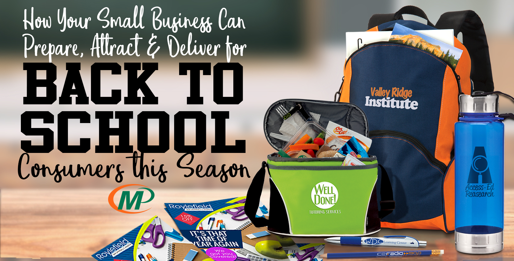 How Your Small Business Can Prepare, Attract and Deliver for Back to School Consumers This Season