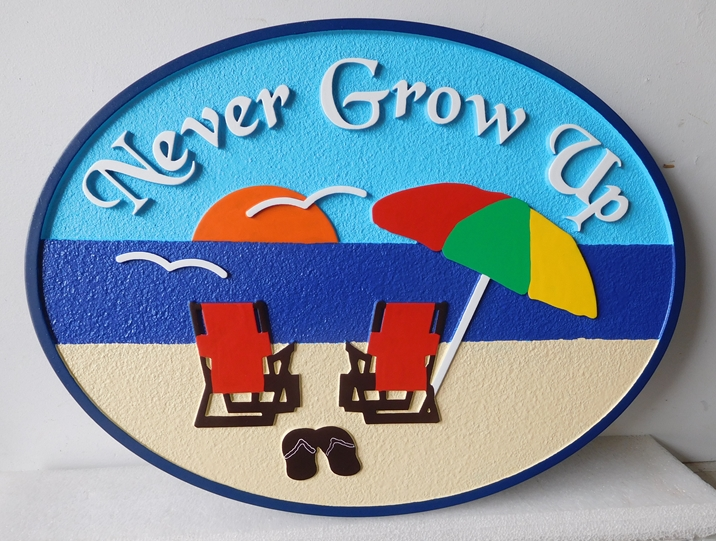 "L21019 - Sandblasted   Beach House Sign, ""Never Grow Up, with Two  Chairs and Umbrella'"