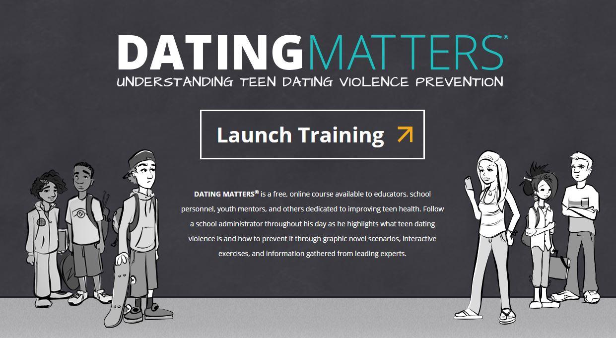 Dating Matters: Understanding Teen Dating Violence Prevention