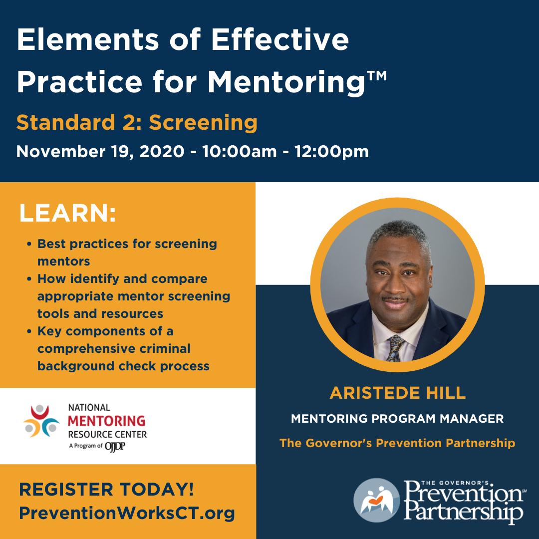 Elements of Effective Practice for Mentoring™ Standard 2: Screening