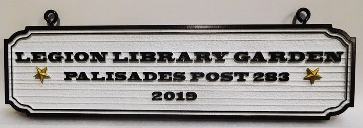"GA16547 - Carved High-Density-Urethane (HDU) ""Legion Library Garden"" Hanging Sign Donated by American Legion Palisades Post 283"