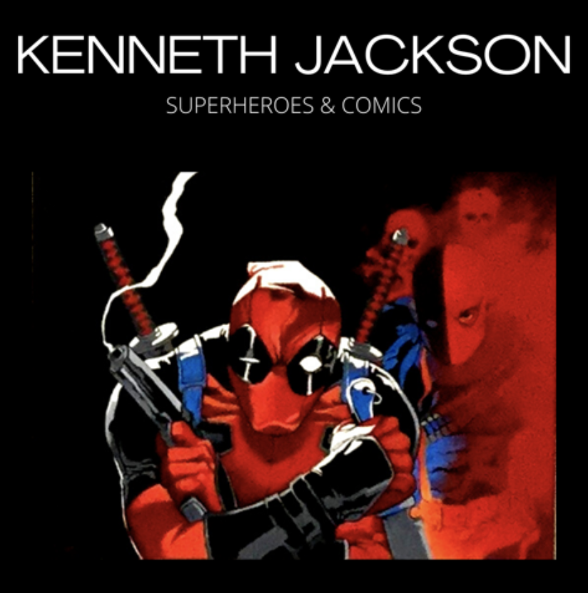 Super Heroes & Comics with Kenneth Jackson