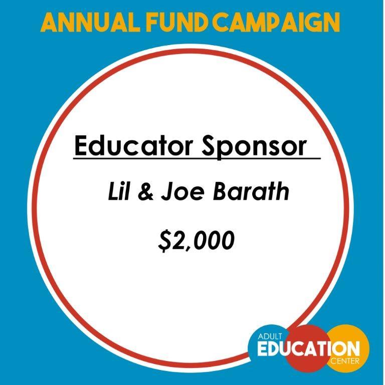 Educator Sponsor - Lil & Joe Barath - $2,000