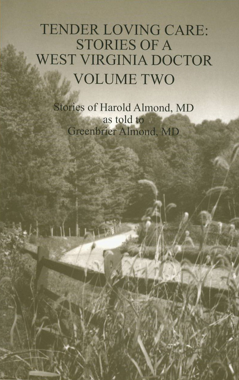 Stories of a West Virginia Doctor -- Volume Two Tender Loving Care