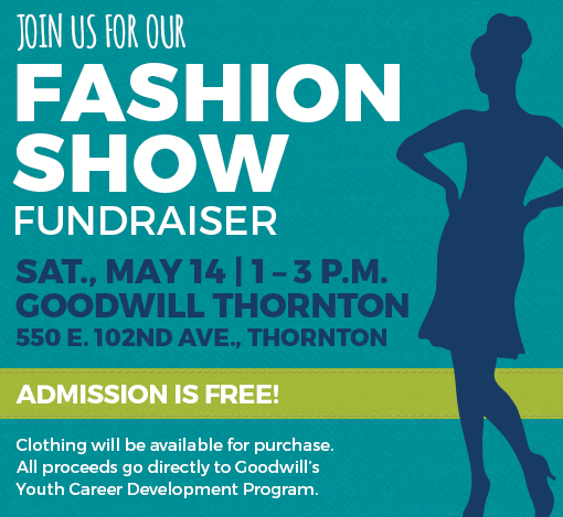 Goodwill Thornton hosts student fashion show