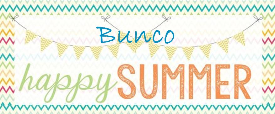 Summer Bunco!