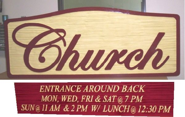"D13110 - Carved Wood Sign for ""Church Entrance Around Back""  with Days and Hours of Services"