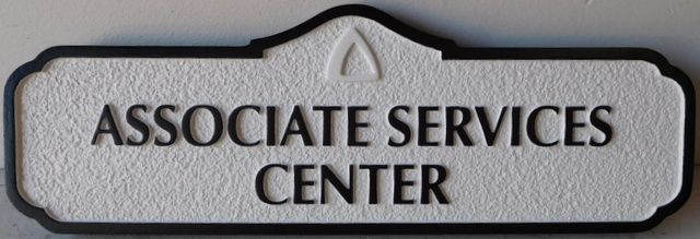 "SA28799 - Carved and Sandblasted  High-Density-Urethane (HDU)  sign for the ""Associate Services Center"""