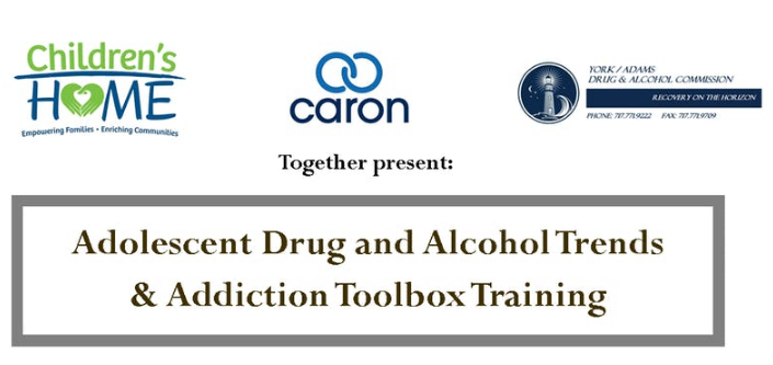 Adolescent Drug and Alcohol Trends & Addiction Toolbox Training