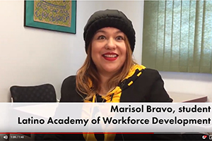 Meet Marisol from Latino Academy of Workforce Development