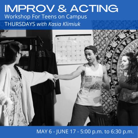 Improv & Acting Workshop for Teens