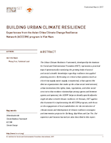 Building Urban Climate Resilience-Experiences from the ACCCRN program in Viet Nam