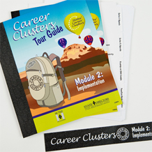 Career Clusters™ Tour Guide - Module II: Implementation