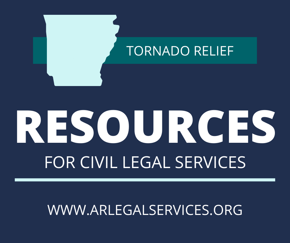 Legal Aid Helps You Prepare and Recover from Tornadoes and Natural Disasters