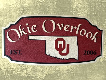 "I18658 - Sandblasted HDU Property Name Sign, Oklahoma University ""Okie Overlook"""