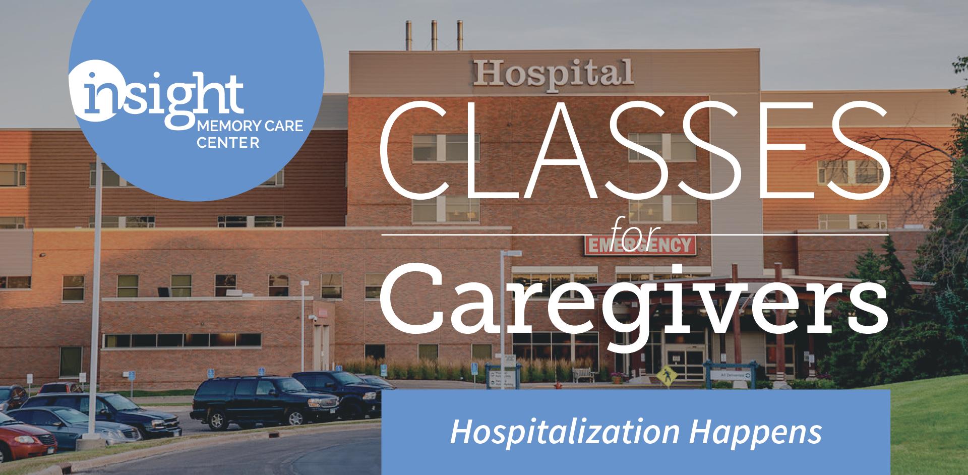 Hospitalization Happens in Dementia Care: Be Prepared!