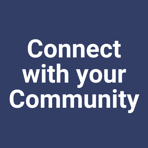 Connect with Your Community