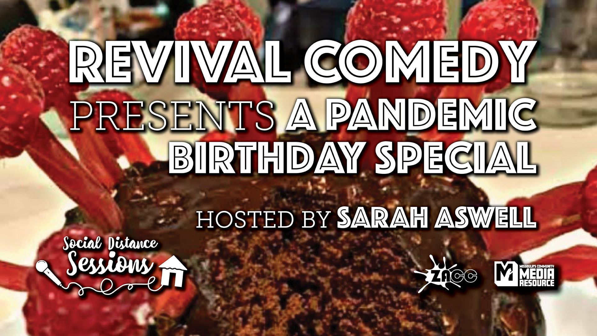 Social Distance Sessions: Revival Comedy presents a Pandemic Birthday Special