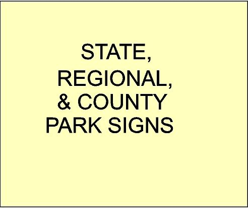 Carved Signs for State, County and Private Parks and Recreation Areas