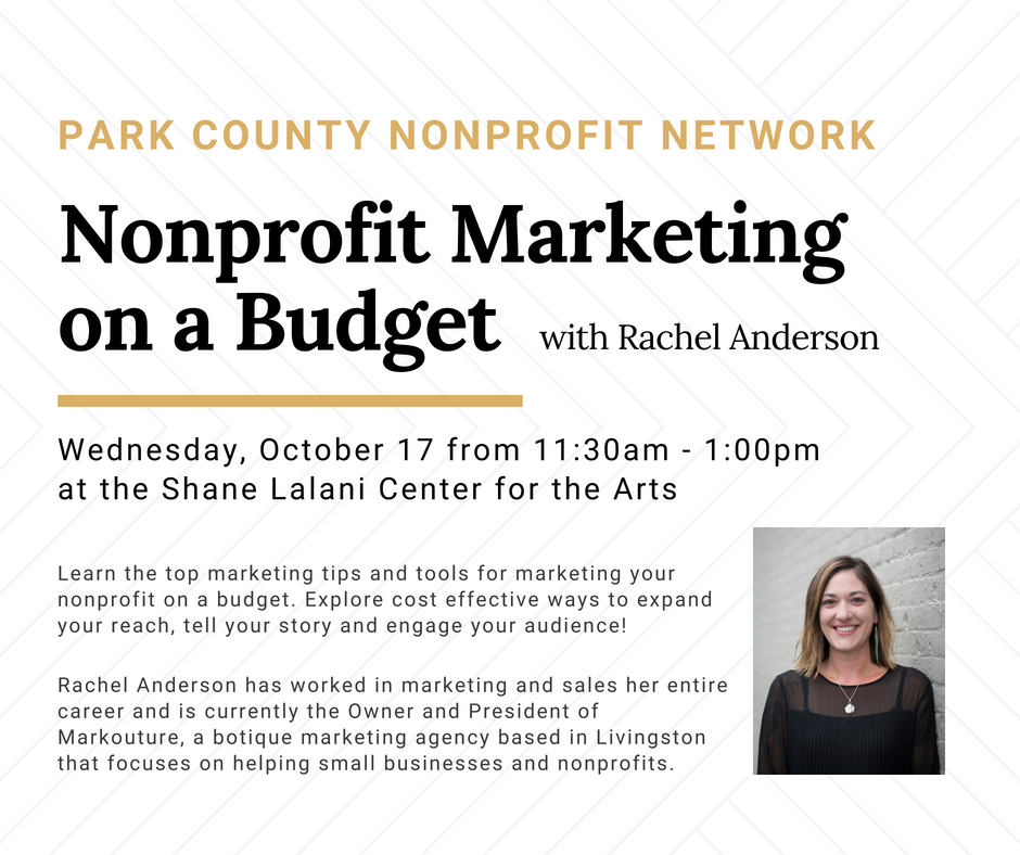 Park County Nonprofit Network - Nonprofit Marketing on a Budget