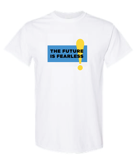 The Future is Fearless!