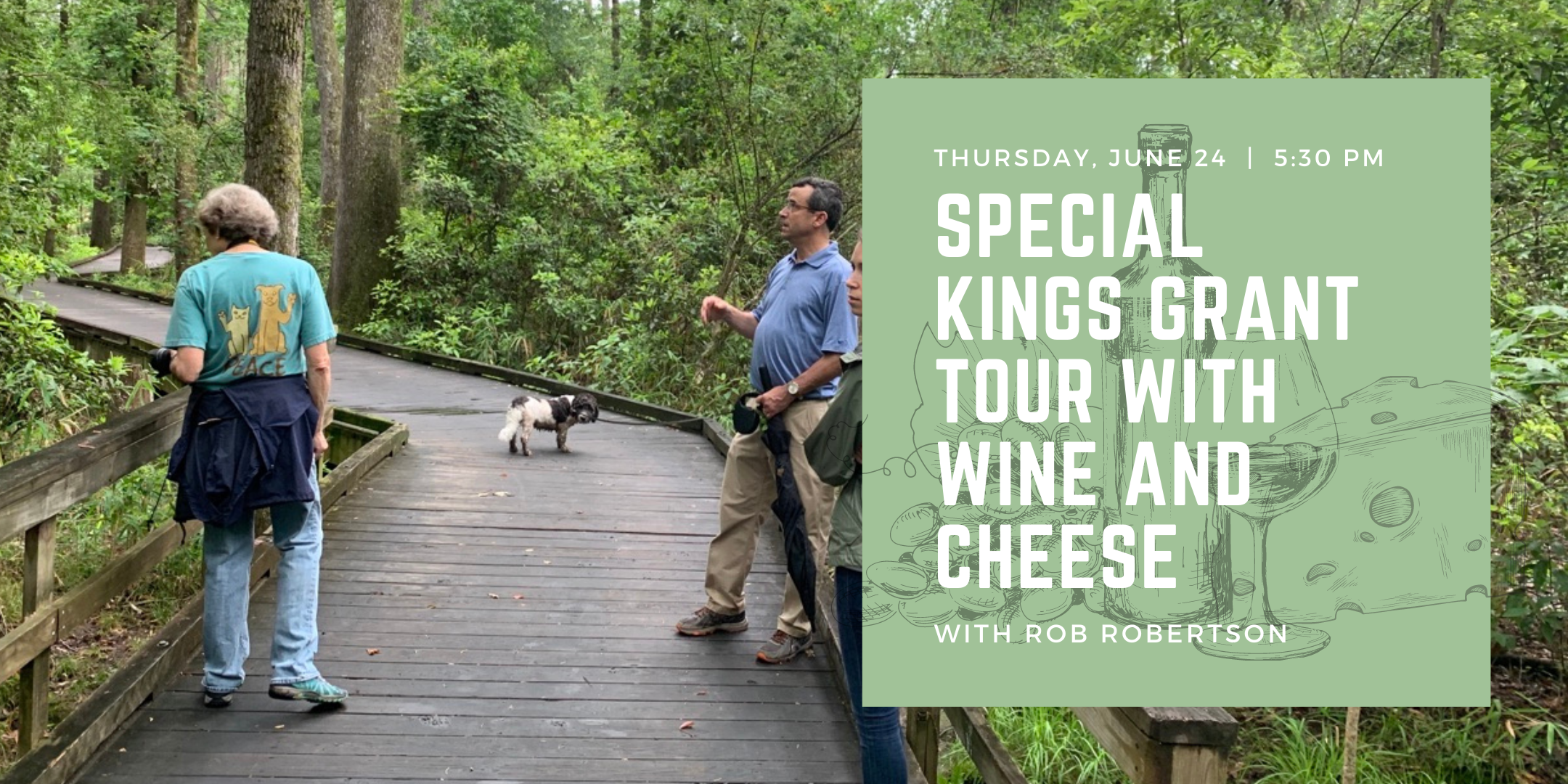 Special Kings Grant Tour with Wine and Cheese
