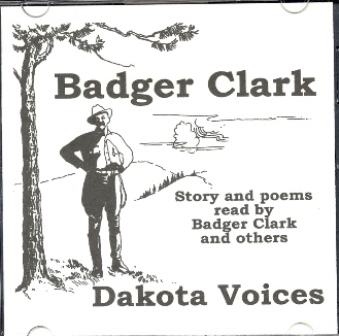 CD - Badger Clark - Dakota Voices