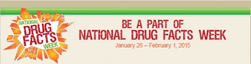 National Drug Facts Week!