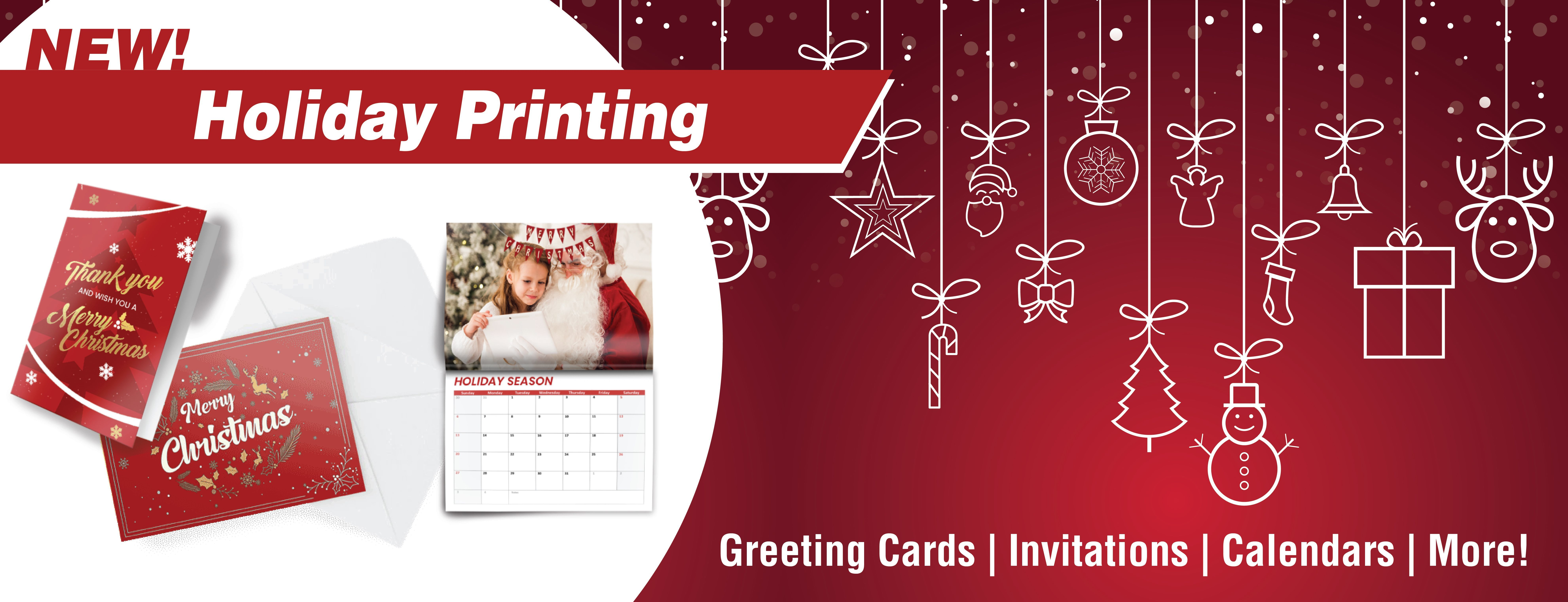 All your holiday printing needs