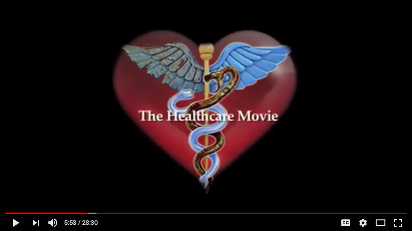 The Healthcare Movie