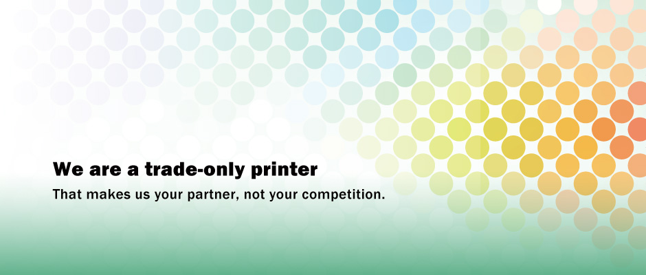 Trade Only Printer