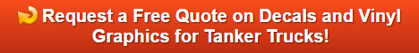 Free quote on decals and vinyl graphics for Tanker Trucks in Los Angeles County