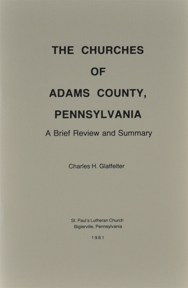 The Churches of Adams County: A Brief Review and Summary