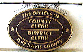 "F15074- Sign for ""Offices of County Clerk and District Clerk for Jeff Davis County"""