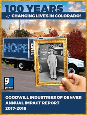 Goodwill Denver's 2017 Annual Impact Report