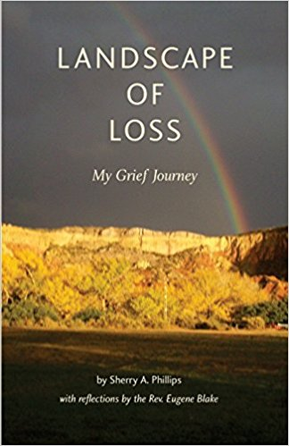 Landscape of Loss:  My Grief Journey
