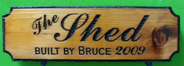 """O24959 - Rustic Carved, Engraved Cedar Wood Sign for """"The Shed"""" """"Built by Bruce 2009"""""""
