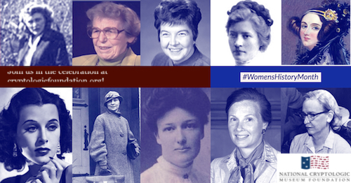 Learn about Female Pioneers in Cryptology, Math, Computers, & Related Fields in Celebration of Women's History Month