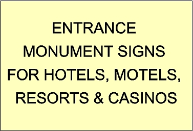 T29000 - Large Entrance and Monument Signs for Hotels, Motels, Resorts, Inns and Casinos