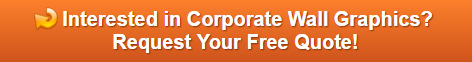 Free quote on corporate wall graphics Orange County CA
