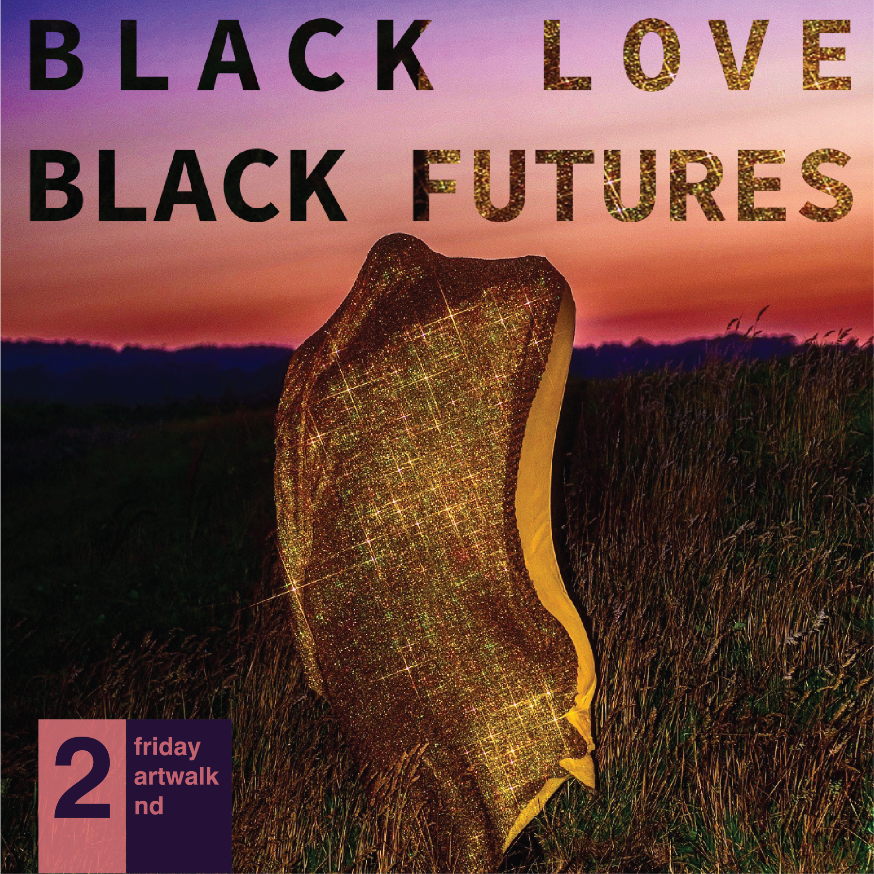 Black Love, Black Futures