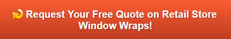 Free quote on retail store window graphics in Costa Mesa CA