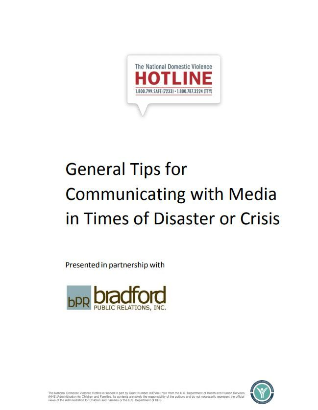 General Tips for Communicating with Media in Times of Disaster or Crisis