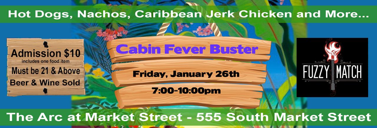Cabin Fever Buster