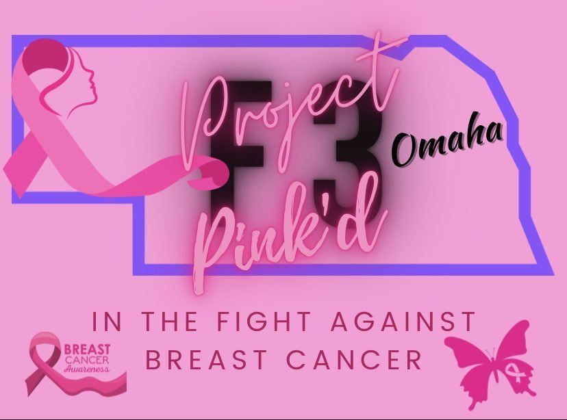 F3 Omaha Allied and Pink'd in the Fight Against Breast Cancer