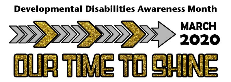 March is National Developmental Disabilities Awareness Month