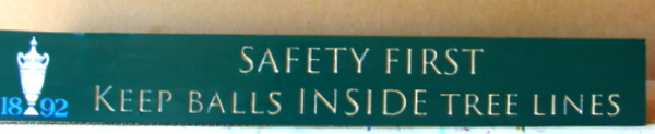 E14473– Carved HDU Safety Sign  for Golf Course on Country Club